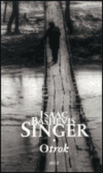 Otrok - Isaac Bashevis Singer