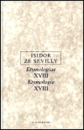 Etymologie XVIII - Isidor ze Sevilly
