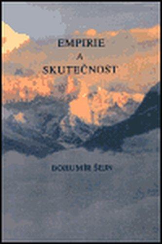 Empirie a skutečnost - Bohumír Šejn