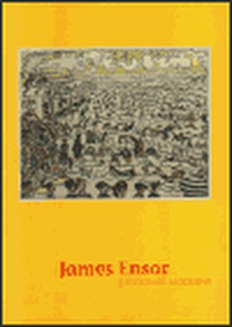 James Ensor - Vizionář moderny