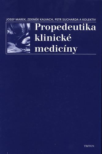 Propedeutika klinické medicíny - Petr Sucharda