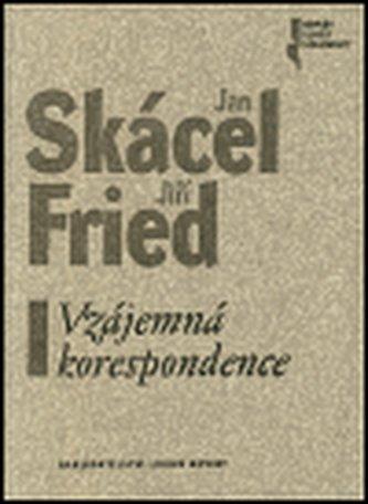 Vzájemná korespondence - Jan Skácel