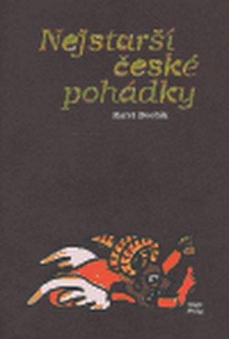 Nejstarší české pohádky - Dvořák Karel