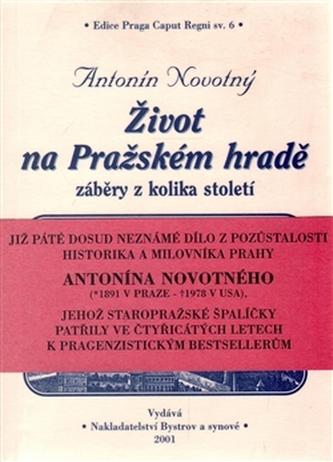 Život na Pražském hradě - Antonín Novotný