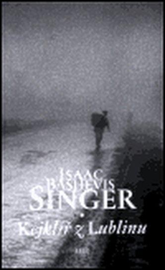 Kejklíř z Lublinu - Isaac Bashevis Singer