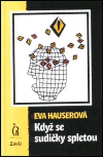 Když se sudičky spletou - Eva Hauserová
