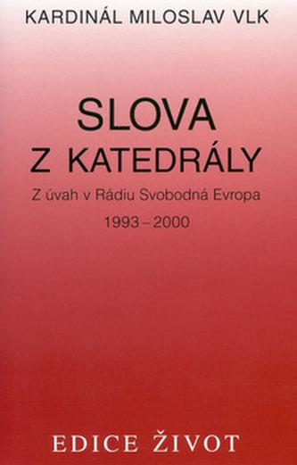Slova z katedrály - Miloslav Vlk