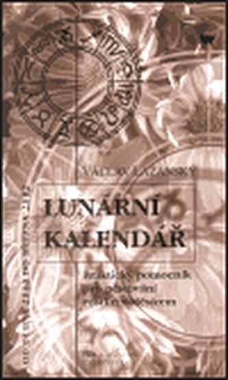 Lunární kalendář - Lažanský Václav
