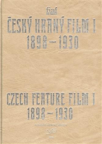 Český hraný film I./ Czech Feature Film I. - kolektiv