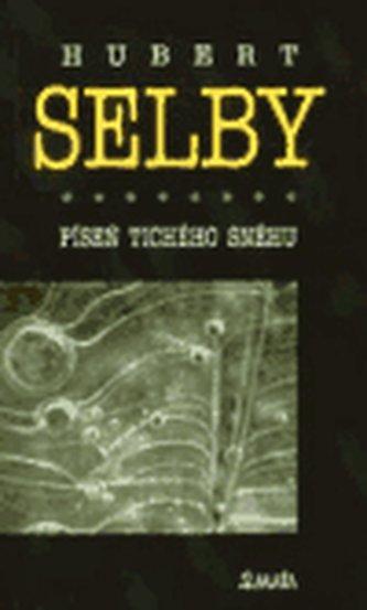 Píseň tichého sněhu - Selby jr. Hubert