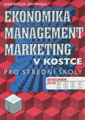 Ekonomika, management, marketing v kostce pro střední školy