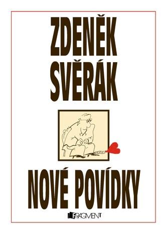 Nové povídky - Zdeněk Svěrák