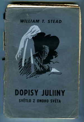 Dopisy Juliiny - Stead T. William