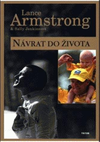 Návrat do života - Lance Armstrong; Sally Jenkinson