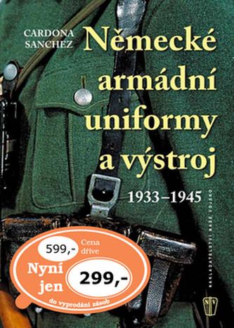 Německé armádní uniformy a výstroj - Cardona Canches