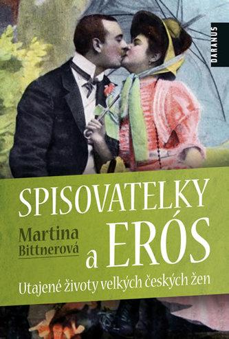 Spisovatelky a Erós - Martina Bittnerová