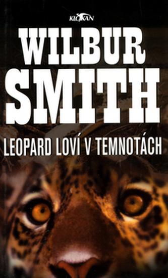 Leopard loví v temnotách - Wilbur Smith