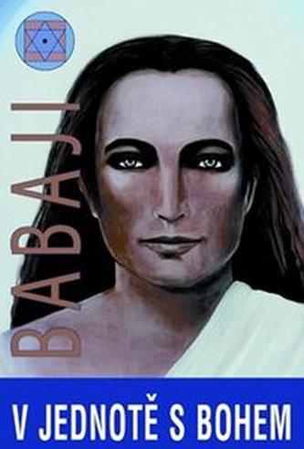 V jednotě s bohem - Babaji