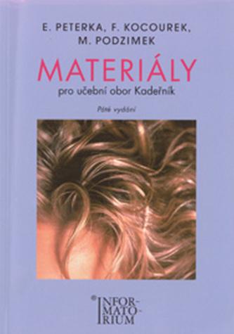 Materiály učební obor Kadeřník - Emanuel Peterka; F. Kocourek; M. Podzimek