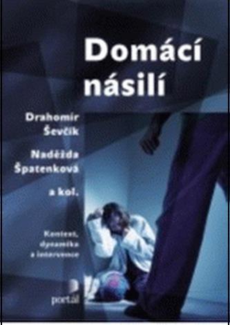 Domácí násilí - Drahomír Ševčík; Naděžda Špatenková