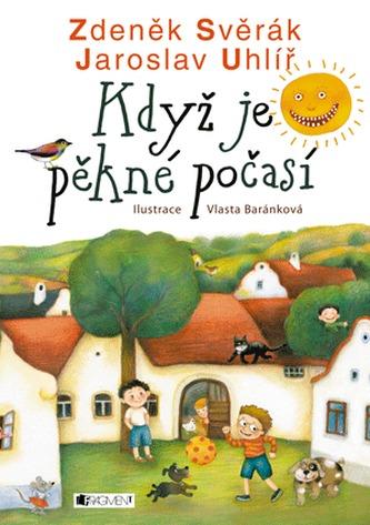 Když je pěkné počasí - Zdeněk Svěrák; Jaroslav Uhlíř