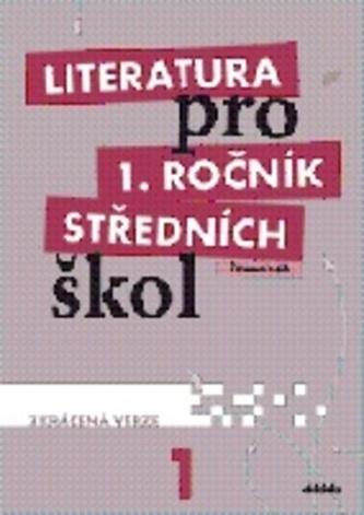 Literatura pro 1.ročník SŠ - Pracovní sešit - Renata Bláhová; Ivana Dorovská