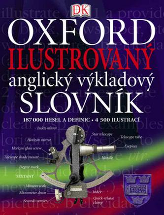 Oxford Ilustrovaný anglický výkladový slovník - Petr Hejný