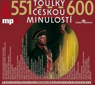 Toulky českou minulostí 551 - 600