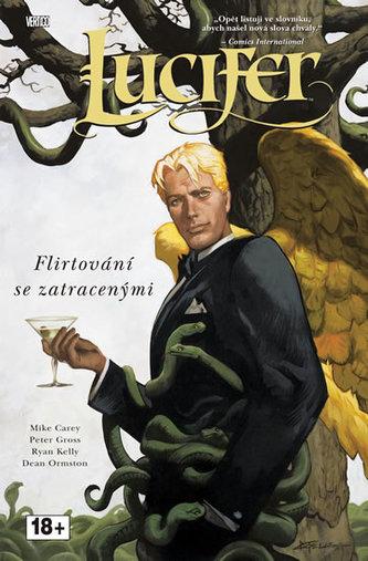 Lucifer Flirtování se zatracenými - Mike Carey; Peter Gross; Ryan Kelly