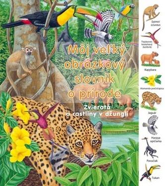 Môj vežký obrázkový slovník o prírode