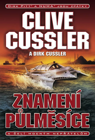 Znamení půlměsíce - Clive Cussler; Dirk Cussler