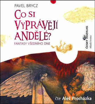 Co si vyprávějí andělé