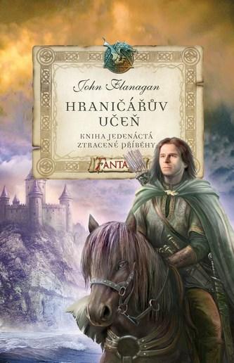 Hraničářův učeň 11 Ztracené příběhy - John Flanagan