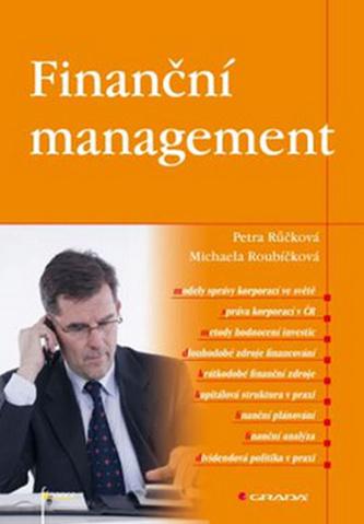 Finanční management - Petra Růčková; Michaela Roubíčková