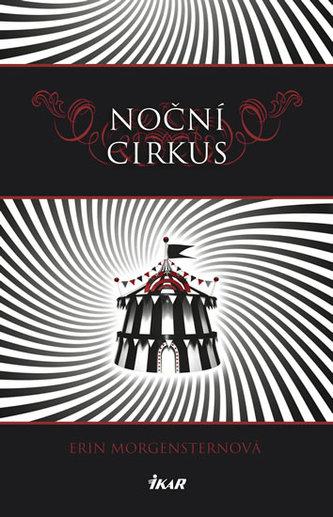 Noční cirkus - Morgensternová Erin