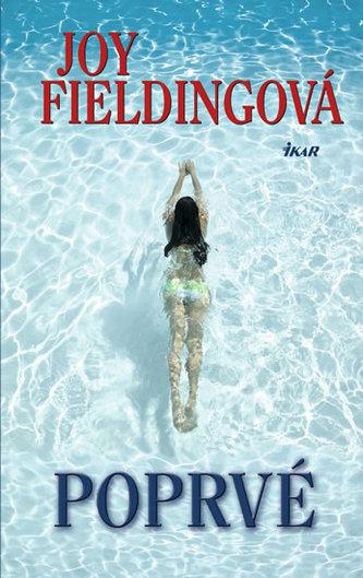 Poprvé - Fieldingová Joy