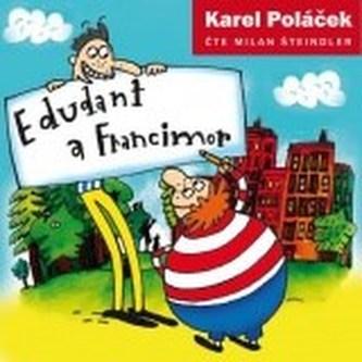 Edudant a Francimor - 2CD - Poláček Karel