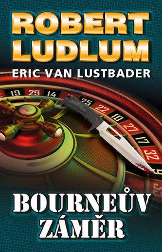 Bourneův záměr - Ludlum Robert