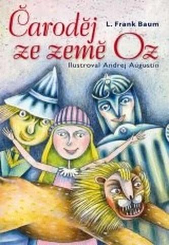 Čaroděj ze země Oz - Baum Lyman Frank