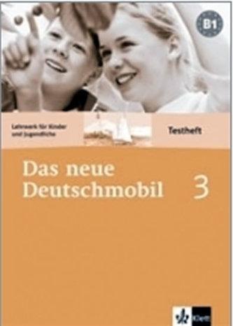 Das neue Deutschmobil 3 - sešit s testy - Douvitsas-Gamst J. a kolektiv