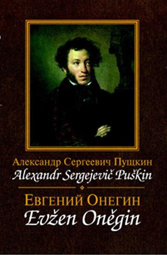 Evžen Oněgin / Jevgenij Onegin - Puškin Alexandr Sergejevič