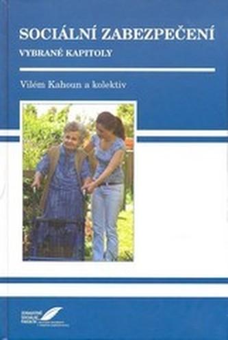 Sociální zabezpečení - Kahoun Vilém a kolektiv