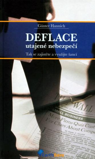 Deflace - utajené nebezpečí - Hannich Günter