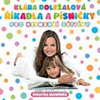 Říkadla a písničky pro nejmenší dětičky - CD - Doležalová Klára