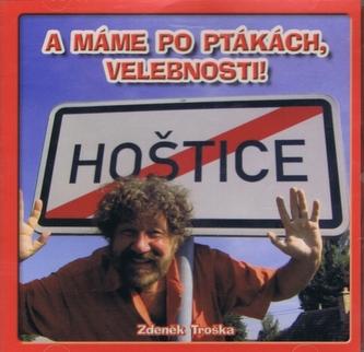 A máme po ptákách, velebnosti! - CD - Troška Zdeněk