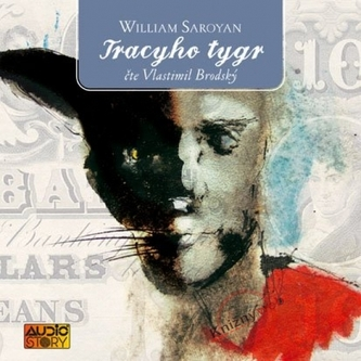 Tracyho tygr - 2CD - Saroyan William
