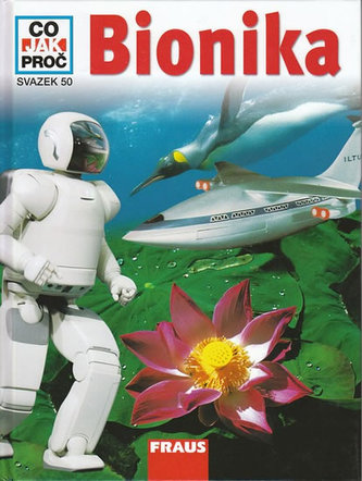 Bionika - Co, Jak, Proč? - svazek 50
