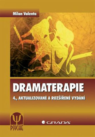 Dramaterapie - 4. vydání - Valenta Milan