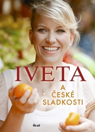 Iveta a české sladkosti - Fabešová Iveta