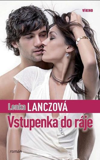 Vstupenka do ráje - Lanczová Lenka